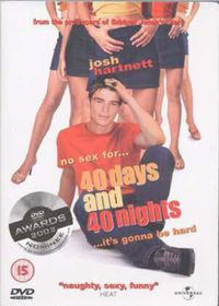 40 Days & 40 Nights - (DVD)