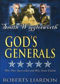 God's Generals Smith Wigglesworth Vol 6 by Roberts Liardon (DVD)