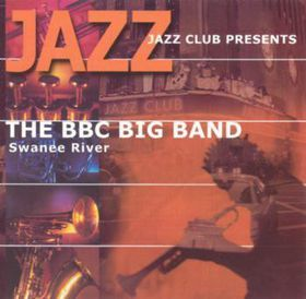 BBC Big Band - Swanne River (CD)