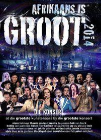 Afrikaans is Groot 2014 Concert - Various (DVD)