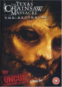 The Texas Chainsaw Massacre: The Beginning - Uncut (DVD)