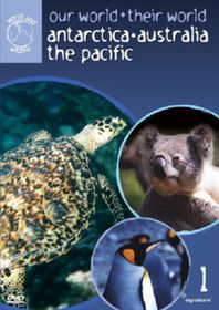 Our World, Their World: Antarctica, Australia and Hawaii - (Import DVD)