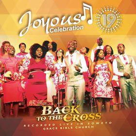 Joyous Celebration - Vol 19: Back To The Cross (CD)