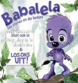 Children - Babalela : Die Stories En Die Liedjies (CD)