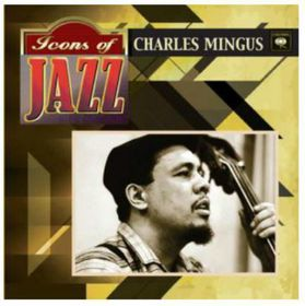 Mingus Charles - Icons Of Jazz (CD)