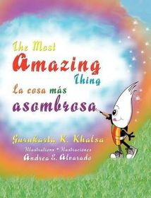 The Most Amazing Thing * La Cosa Mas Asombrosa