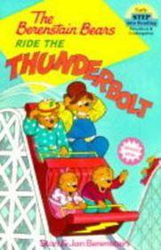 The Berenstain Bears Ride the Thunderbolt