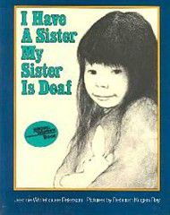 I Have A Sister My Sister Deaf