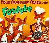 Four Famished Foxes & Fosdyke
