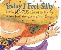 Today I Feel Silly & Other Moods That Make My Day
