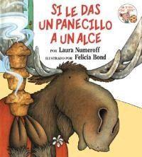 Si Le Das un Panecillo A un Alce = If You Give a Moose a Muffin
