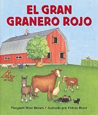 El Gran Granero Rojo = Big Red Barn