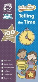 Gold Stars Telling the Time Ages 6-7 Key Stage 1