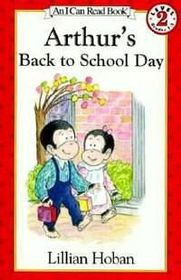 I Can Rd 2 Arthurs Back To Sch