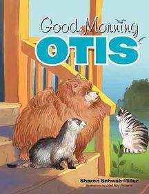 Good Morning Otis