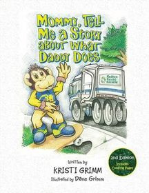 Mommy, Tell Me a Story about What Daddy Does, 2nd Edition