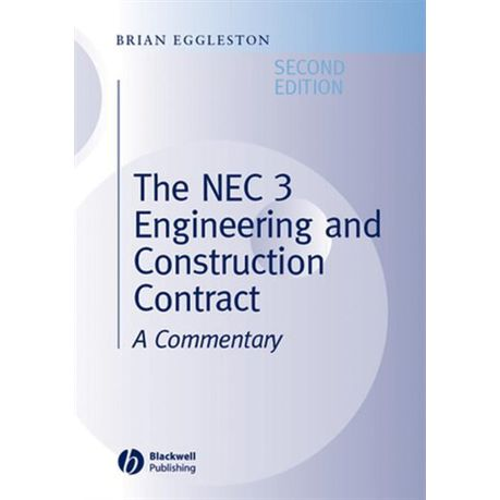 The NEC 3 engineering and construction contract : a commentary