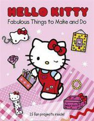 Hello Kitty's Fabulous Things to Make and Do Book.