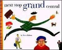 Next Stop, Grand Central