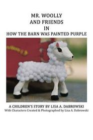 Mr. Woolly and Friends in How the Barn Was Painted Purple