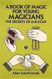 A Book of Magic for Young Magicians