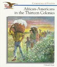 African-Americans in the Thirteen Colonies