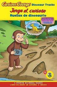 Curious George Dinosaur Tracks/Jorge El Curioso Huellas de Dinosaurio