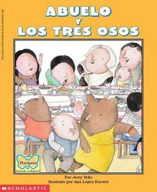 Abuelo and the Three Bears / Abuelo y Los Tres Osos