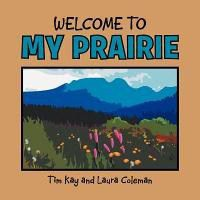 Welcome to My Prairie