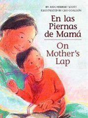 En Las Piernas de Mama / On Mother's Lap