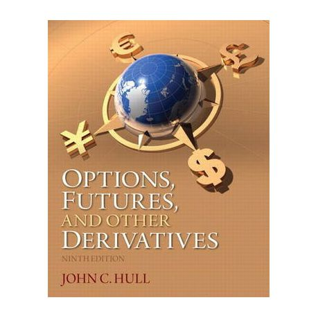 Options Futures And Other Derivatives By John C Hull Ebook