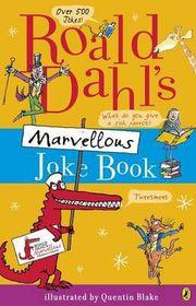 Roald Dahl's Marvellous Joke Book.