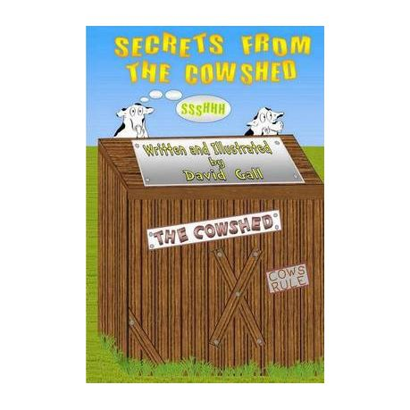 Secrets From The Cowshed