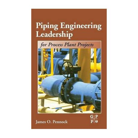 Download e-book Piping Engineering Leadership for Process