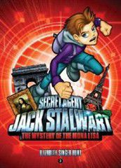 Secret Agent Jack Stalwart: Book 3: The Mystery of the Mona Lisa