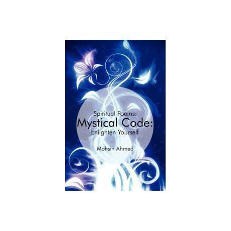 Mystical Code: : Spiritual Poems