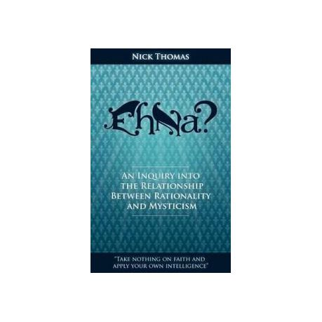Eh Na? - An Inquiry into the Relationship Between Rationality and Mysticism