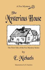 The Mysterious House