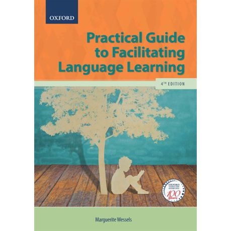Practical guide to facilitating language learning (by m. Wessels.