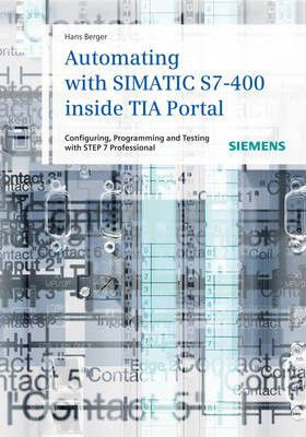 Automating with simatic s7 400 inside tia portal buy online in automating with simatic s7 400 inside tia portal loading zoom fandeluxe Choice Image