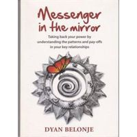 Messenger in the Mirror