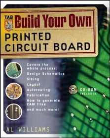 Build Your Own Printed Circuit Board [with Cdrom] | Buy Online in ...
