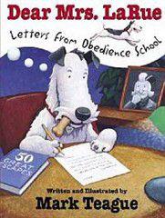 Dear Mrs. Larue: Letters from Obedience School