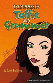 The Summer of Toffie and Grummer