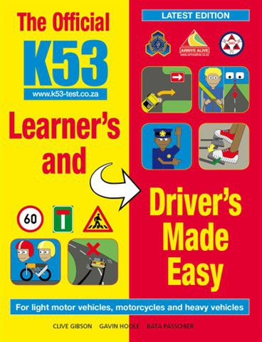 the official k53 learner s and driver s made easy buy online in rh takealot com k53 learners licence manual k53 learners license manual