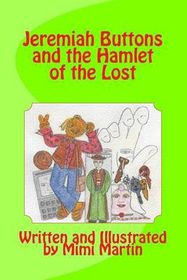 Jeremiah Buttons and the Hamlet of the Lost