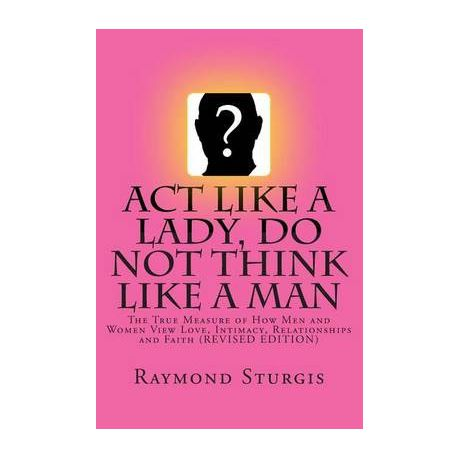 Act Like A Lady Do Not Think Like A Man Buy Online In South