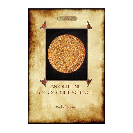 An Outline of Occult Science (Aziloth Books)