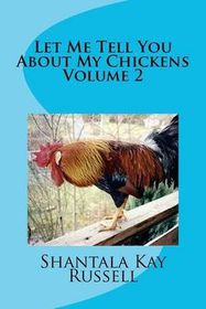 Let Me Tell You about My Chickens-Volume 2