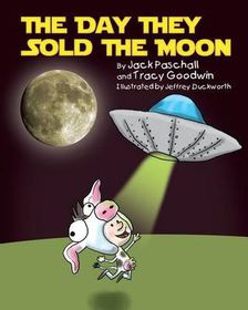 The Day They Sold the Moon